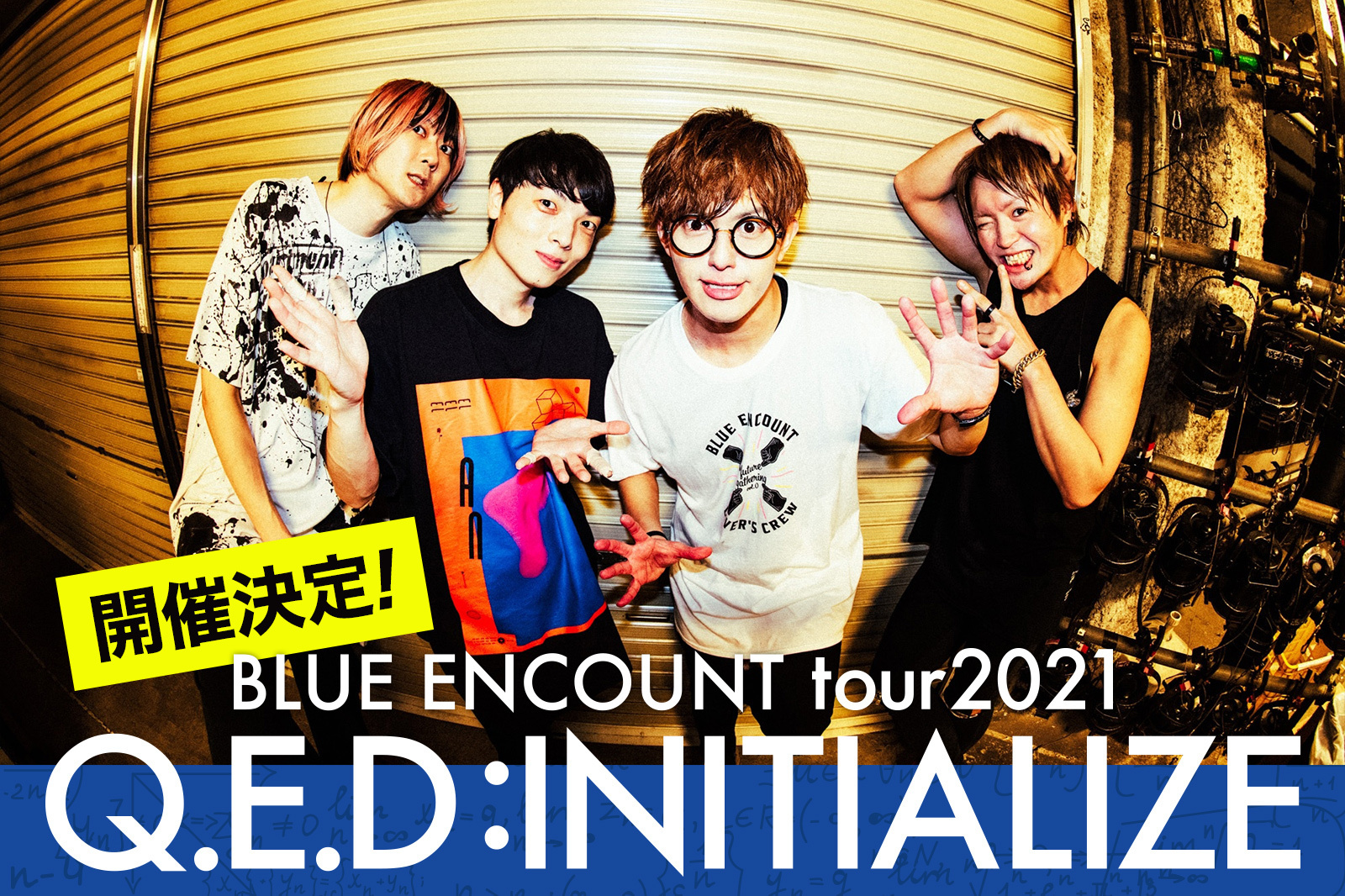BLUE ENCOUNT tour 2021 〜Q.E.D : INITIALIZE〜